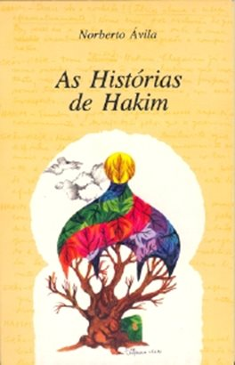 As Histórias de Hakim Prefácio de Luiz Francisco Rebello Lisboa